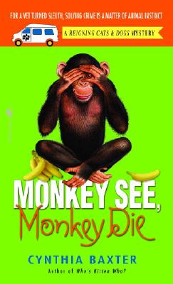 Monkey See, Monkey Die By Baxter, Cynthia