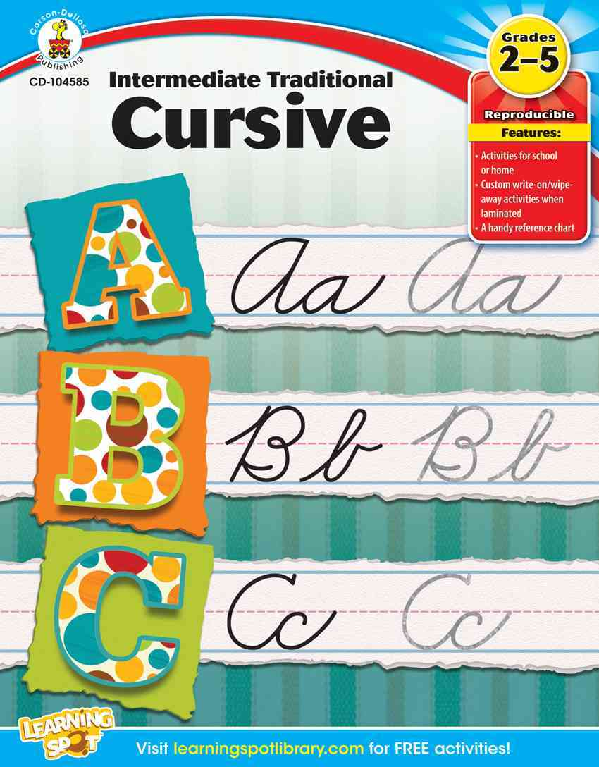 Intermediate Traditional Cursive, Grades 2 - 5 By Carson-Dellosa Publishing Company, Inc. (COR)